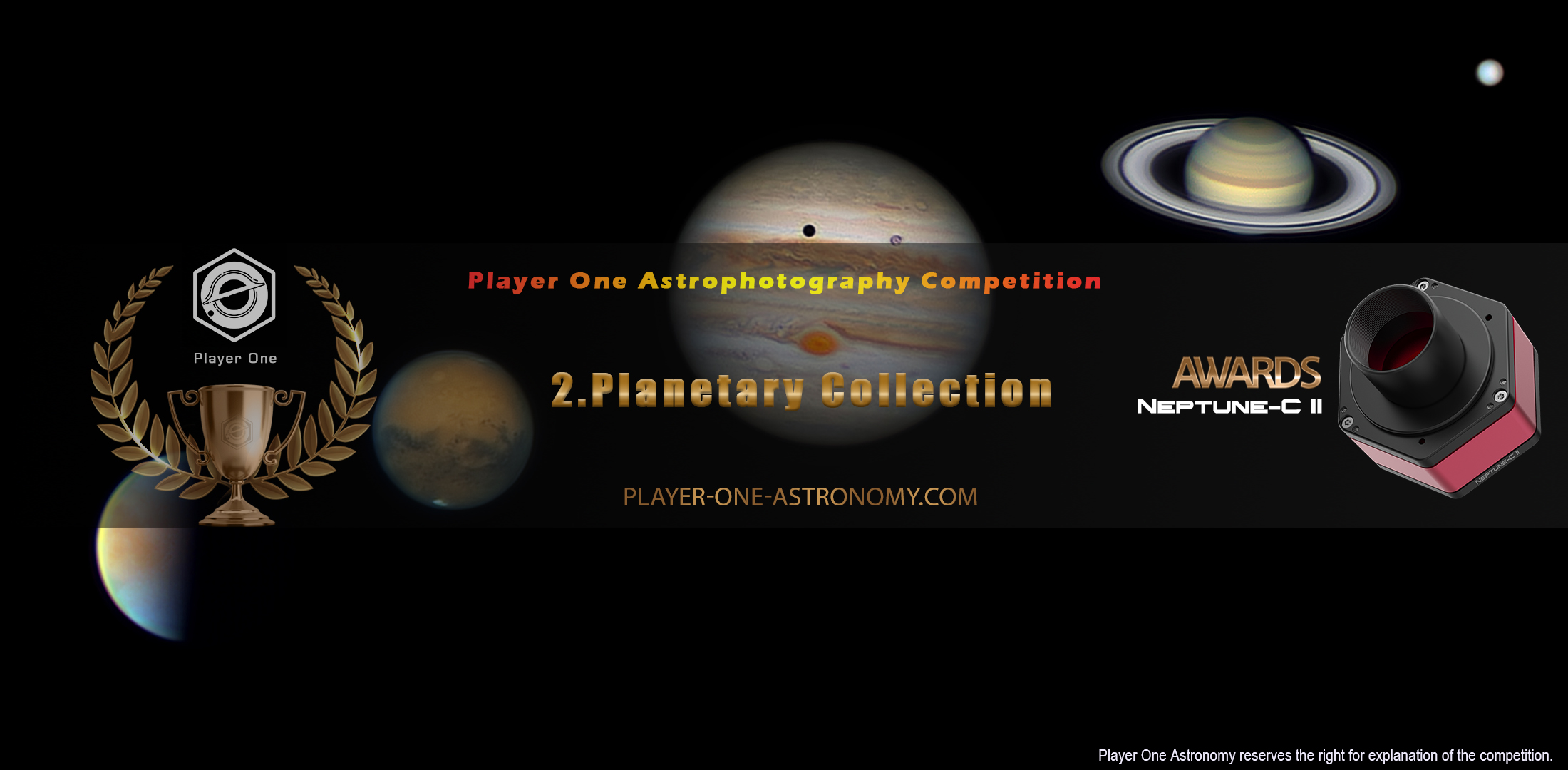 Player One Astrophotography Competition Round 2 : Planetary Collection